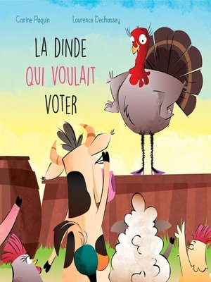 cover image of La dinde qui voulait voter
