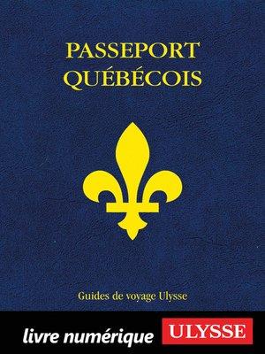 cover image of Passeport québécois