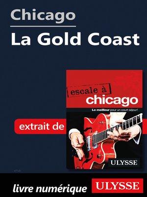 cover image of Chicago--La Gold Coast