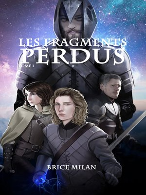cover image of Les Fragments Perdus