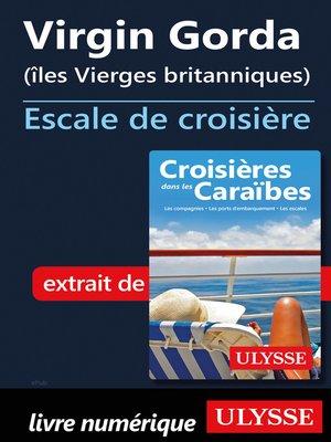 cover image of Virgin Gorda (îles Vierges britanniques) Escale de croisière