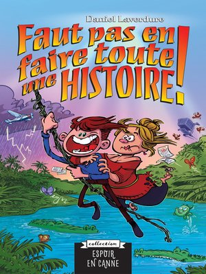 cover image of Faut pas en faire toute une histoire
