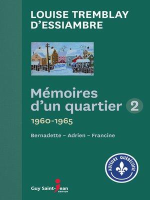 cover image of Mémoires d'un quartier 2