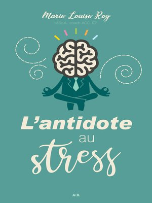 cover image of L'antidote au stress