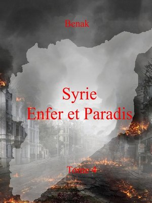 cover image of Syrie, Enfer et Paradis-Tome 4