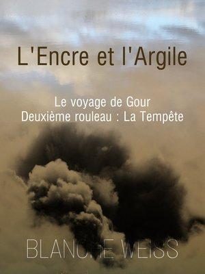 cover image of L'encre et l'argile second rouleau