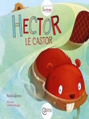 cover image of Hector le castor