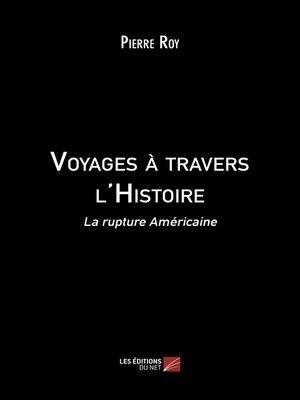 cover image of Voyages à travers l'Histoire