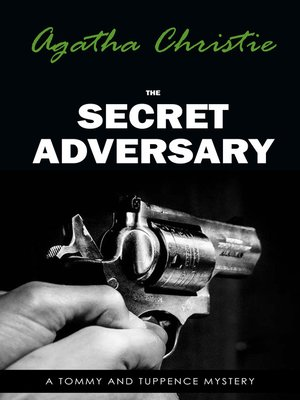 cover image of The Secret Adversary (Tommy & Tuppence, Book 1) (Tommy and Tuppence Series)