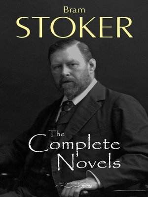 cover image of The Complete Novels of Bram Stoker