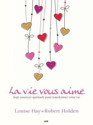 cover image of La vie vous aime