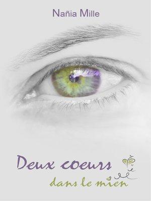 cover image of Deux cœurs dans le mien