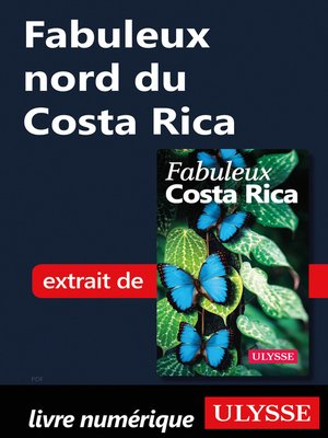 cover image of Fabuleux nord du Costa Rica