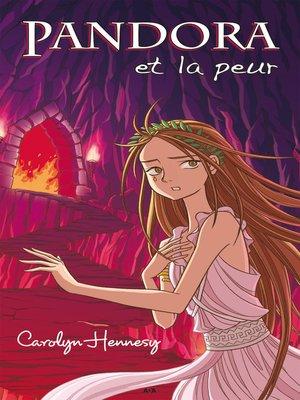 cover image of Pandora et la peur