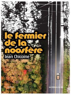 cover image of le fermier de la noosfère
