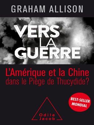 cover image of Vers la guerre