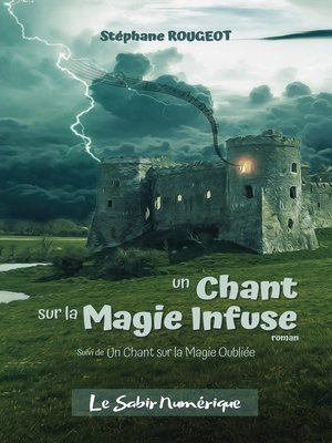 cover image of UN CHANT SUR LA MAGIE INFUSE
