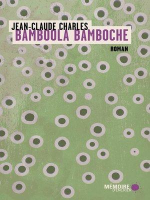 cover image of Bamboola Bamboche