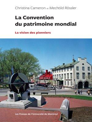 cover image of La Convention du patrimoine mondial