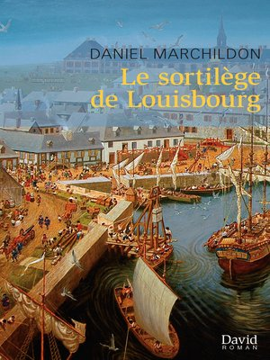 cover image of Le sortilège de Louisbourg