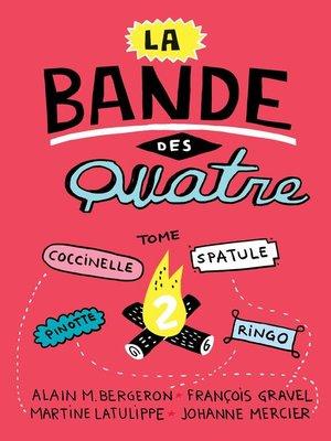 cover image of La Bande des Quatre T. 2