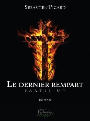 cover image of Le dernier rempart Partie Un