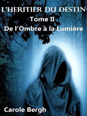 cover image of L'HÉRITIER DU DESTIN  TOME II
