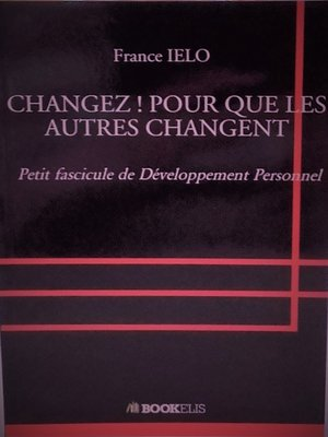 cover image of CHANGEZ ! POUR QUE LES AUTRES CHANGENT