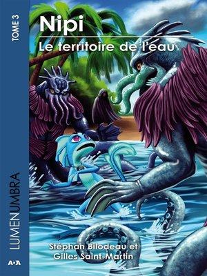 cover image of Nipi--Le territoire de l'eau