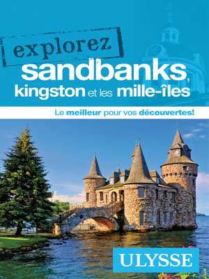cover image of Explorez Sandbanks, Kingston et les Mille-Îles