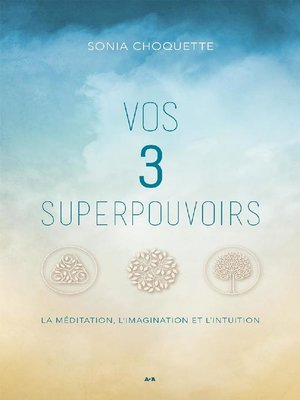 cover image of Vos 3 superpouvoirs
