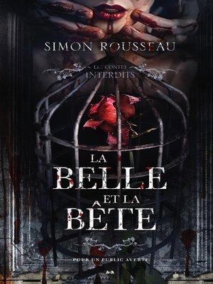 cover image of Les contes interdits--La belle et la bête