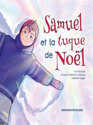 cover image of Samuel et la tuque de Noël