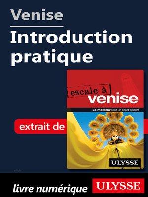 cover image of Venise--Introduction pratique