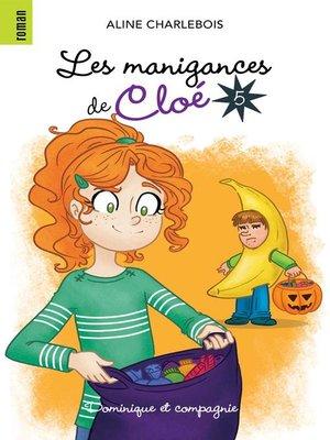 cover image of Les manigances de Cloé 5