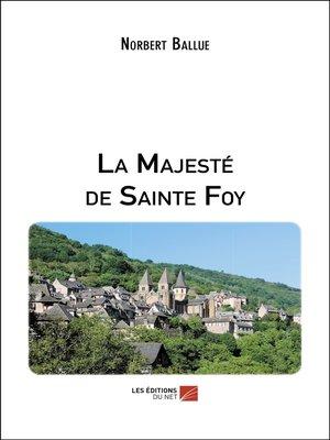 cover image of La Majesté de Sainte Foy