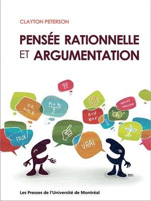 cover image of Pensée rationnelle et argumentation