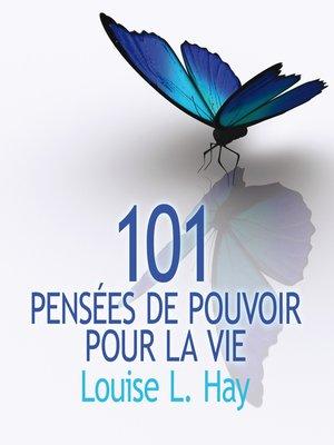 cover image of 101 Pensées de pouvoir pour la vie