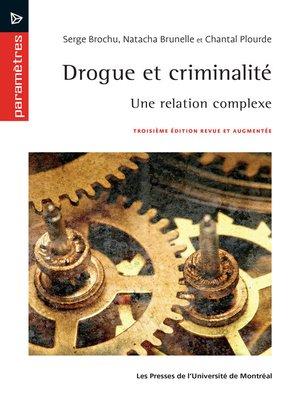 cover image of Drogue et criminalité