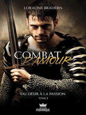 cover image of Du désir à la passion