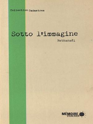 cover image of Sotto l'immagine