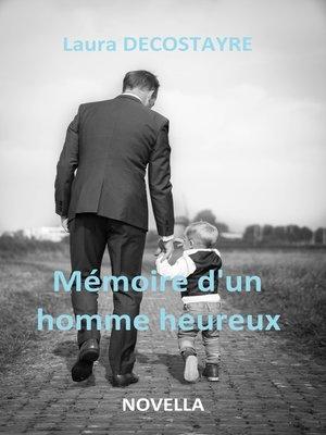 cover image of MÉMOIRE D'UN HOMME HEUREUX