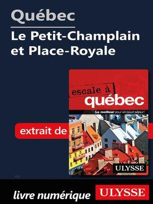 cover image of Québec--Le Petit-Champlain et Place-Royale