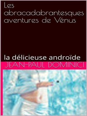 cover image of Les abracadabrantesques aventures de Vénus
