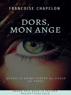 cover image of Dors, mon ange