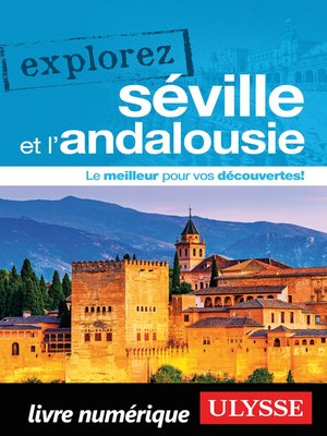 cover image of Explorez Séville et l'Andalousie