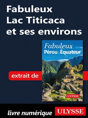 cover image of Fabuleux Lac Titicaca et ses environs