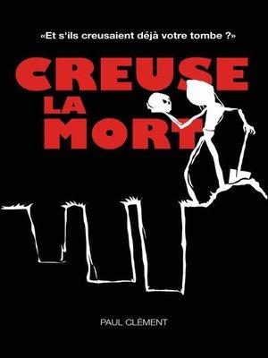 cover image of CREUSE LA MORT