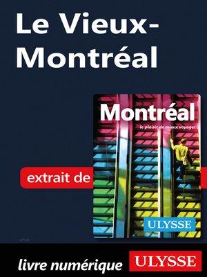 cover image of Le Vieux-Montréal