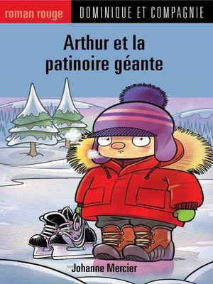 cover image of Arthur et la patinoire géante